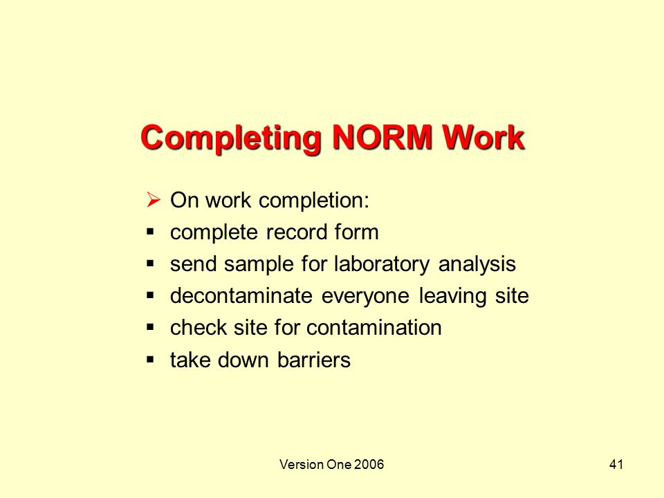 Completing NORM Work On work completion: complete record form