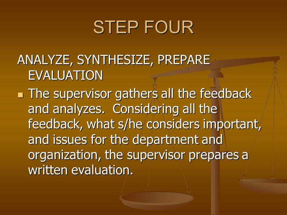 STEP FOUR ANALYZE, SYNTHESIZE, PREPARE EVALUATION