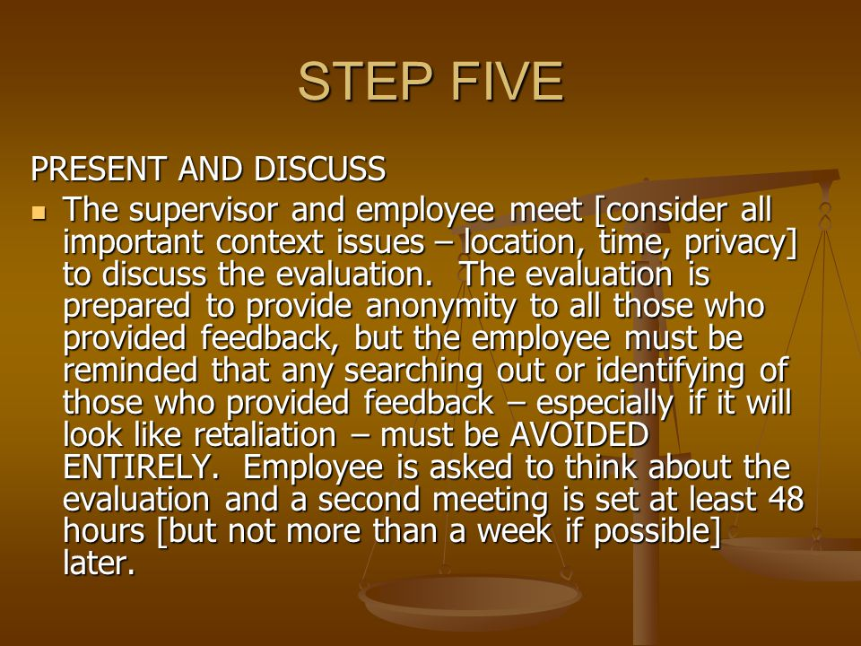 STEP FIVE PRESENT AND DISCUSS