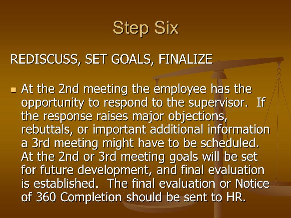Step Six REDISCUSS, SET GOALS, FINALIZE