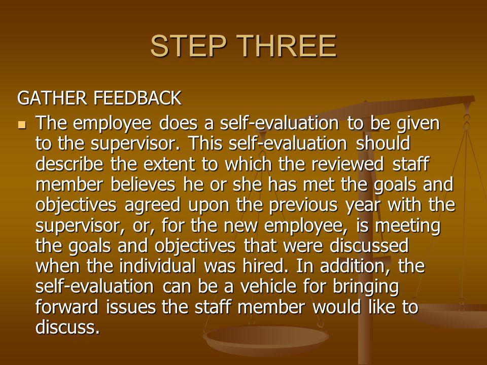 STEP THREE GATHER FEEDBACK