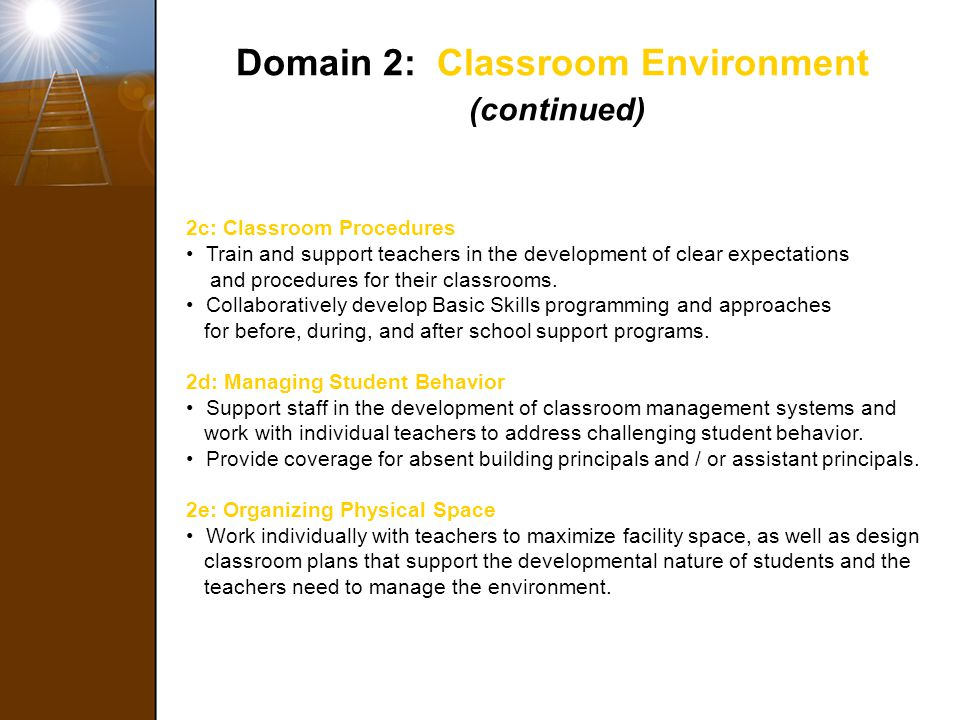 Domain 2: Classroom Environment (continued)