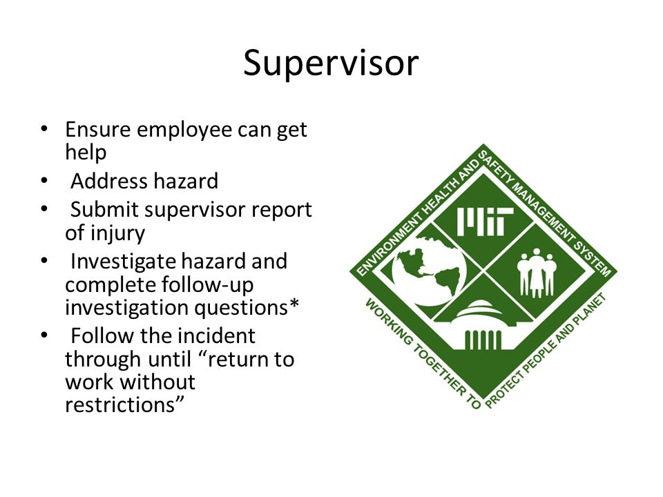 Supervisor First line of defense in the management system