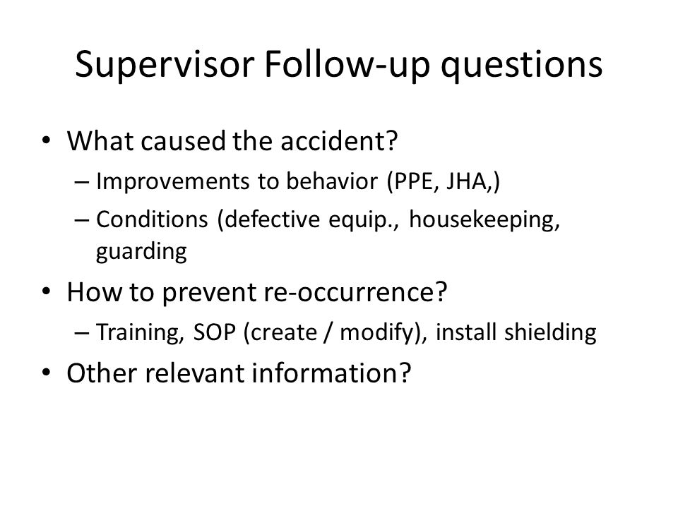 Supervisor Follow-up questions