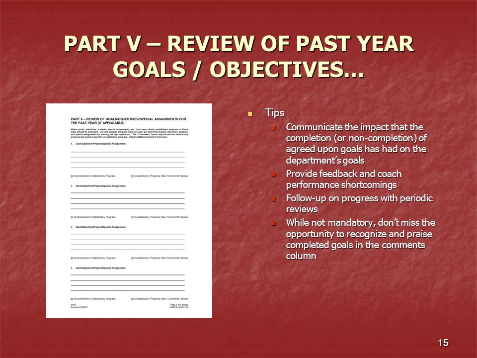 PART V – REVIEW OF PAST YEAR GOALS / OBJECTIVES…
