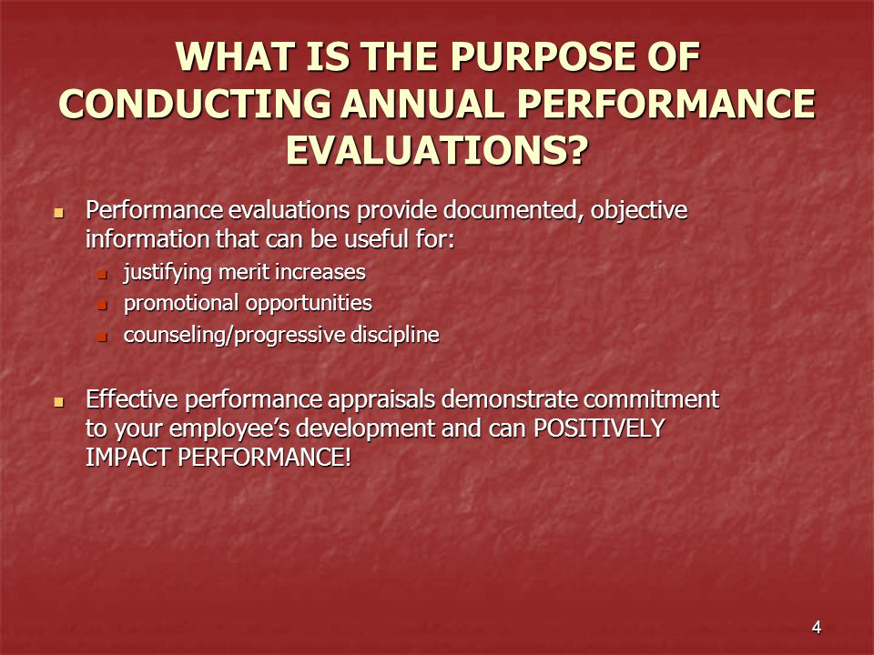 WHAT IS THE PURPOSE OF CONDUCTING ANNUAL PERFORMANCE EVALUATIONS