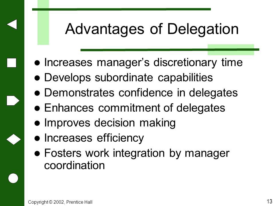 Advantages of Delegation