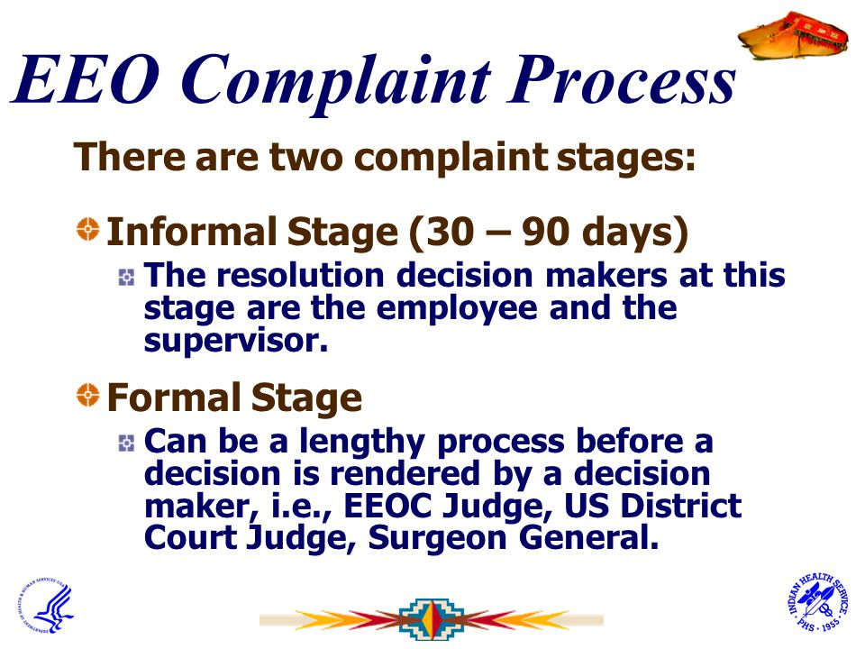 EEO Complaint Process There are two complaint stages: