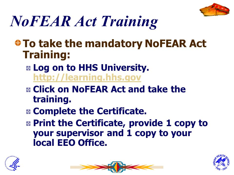 NoFEAR Act Training To take the mandatory NoFEAR Act Training:
