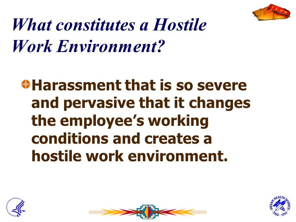 What constitutes a Hostile Work Environment