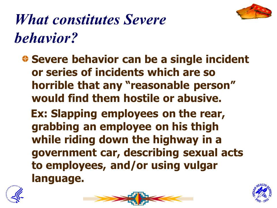 What constitutes Severe behavior