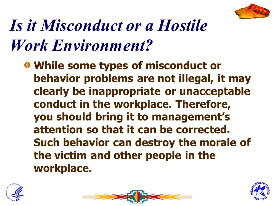 Is it Misconduct or a Hostile Work Environment