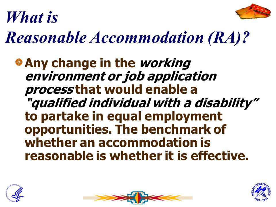 What is Reasonable Accommodation (RA)