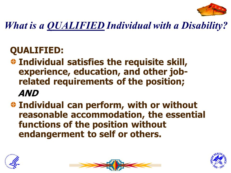 What is a QUALIFIED Individual with a Disability