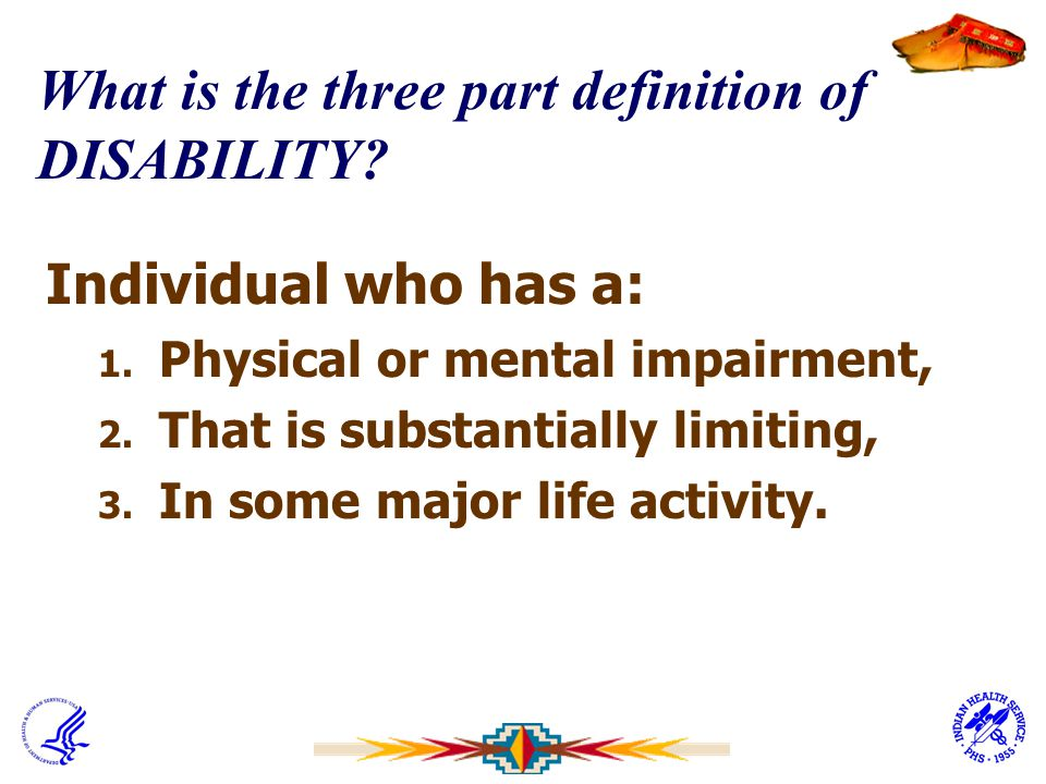 What is the three part definition of DISABILITY
