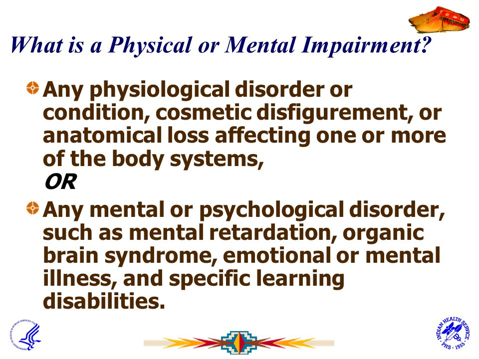 What is a Physical or Mental Impairment