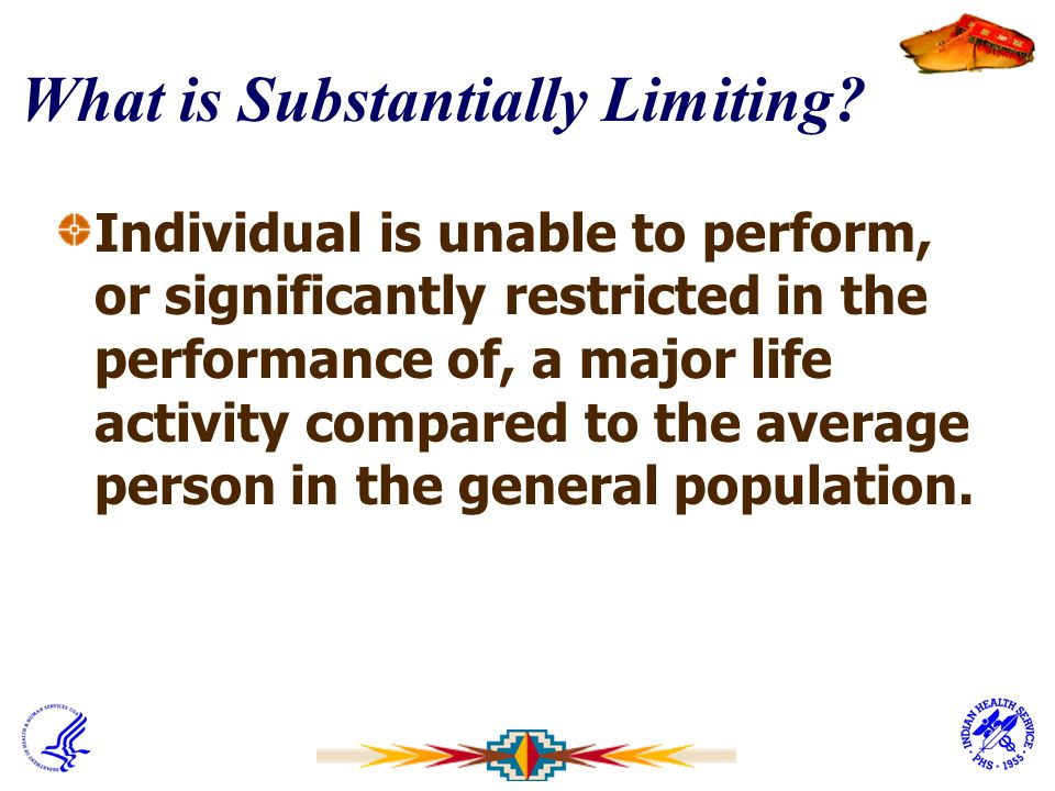 What is Substantially Limiting