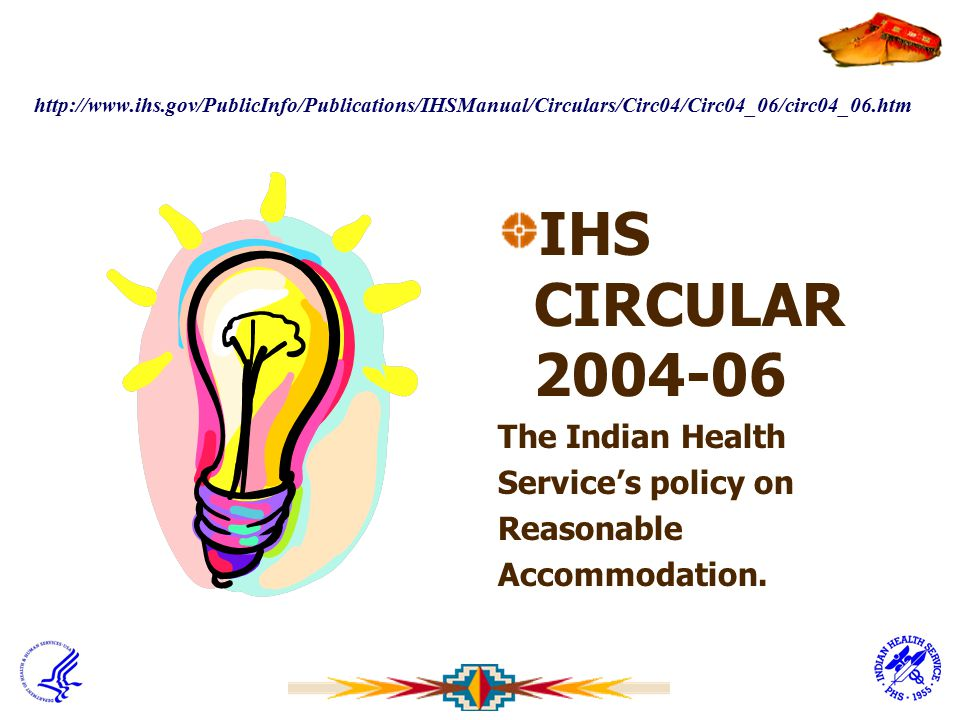 IHS CIRCULAR 2004-06 The Indian Health Service's policy on Reasonable