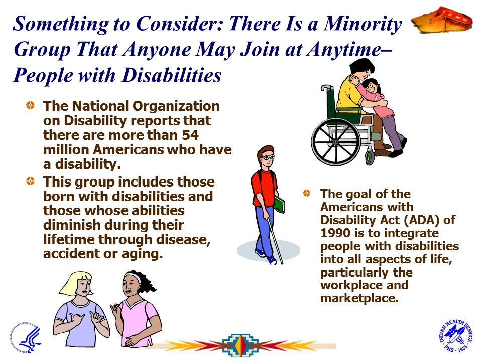 Something to Consider: There Is a Minority Group That Anyone May Join at Anytime– People with Disabilities