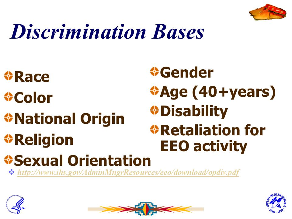 Discrimination Bases Gender Race Age (40+years) Color Disability