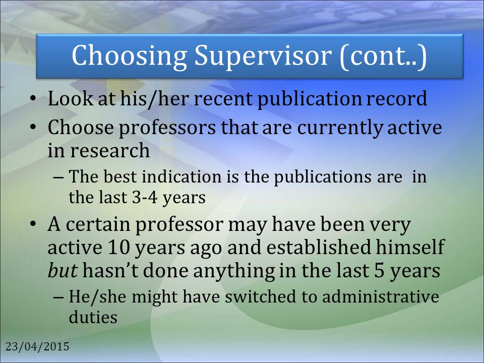 Choosing Supervisor (cont..)