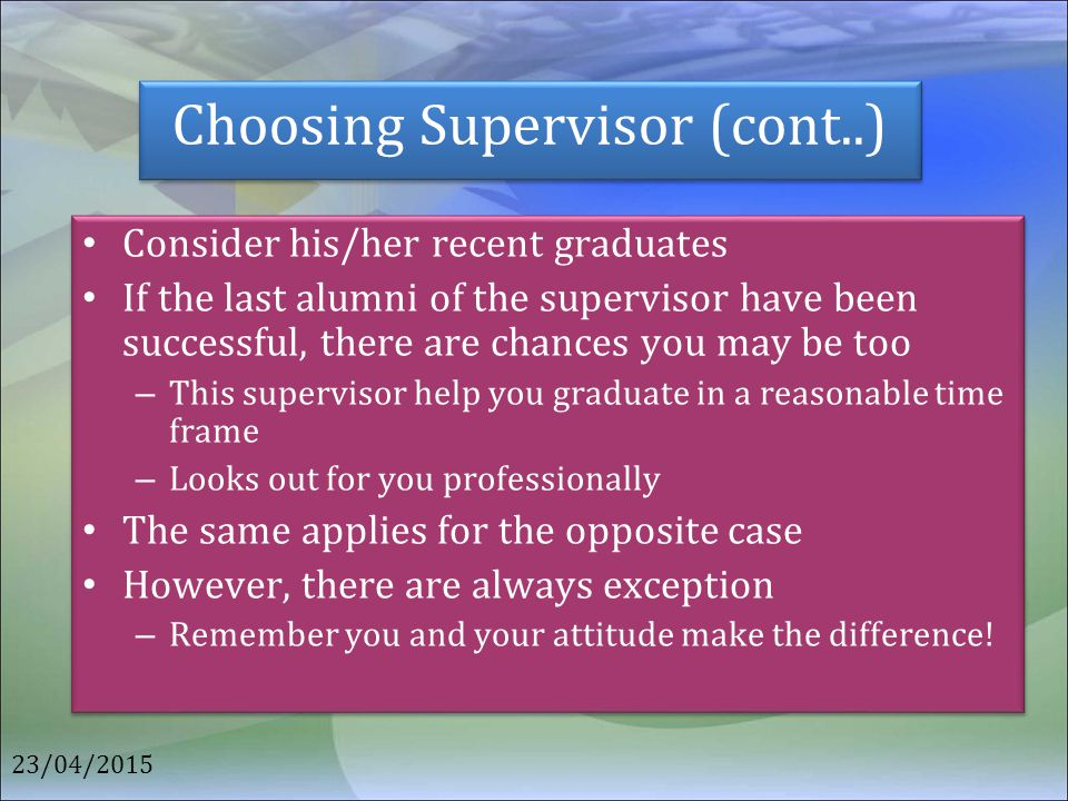 Choosing Supervisor (cont..)