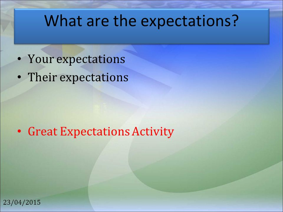What are the expectations
