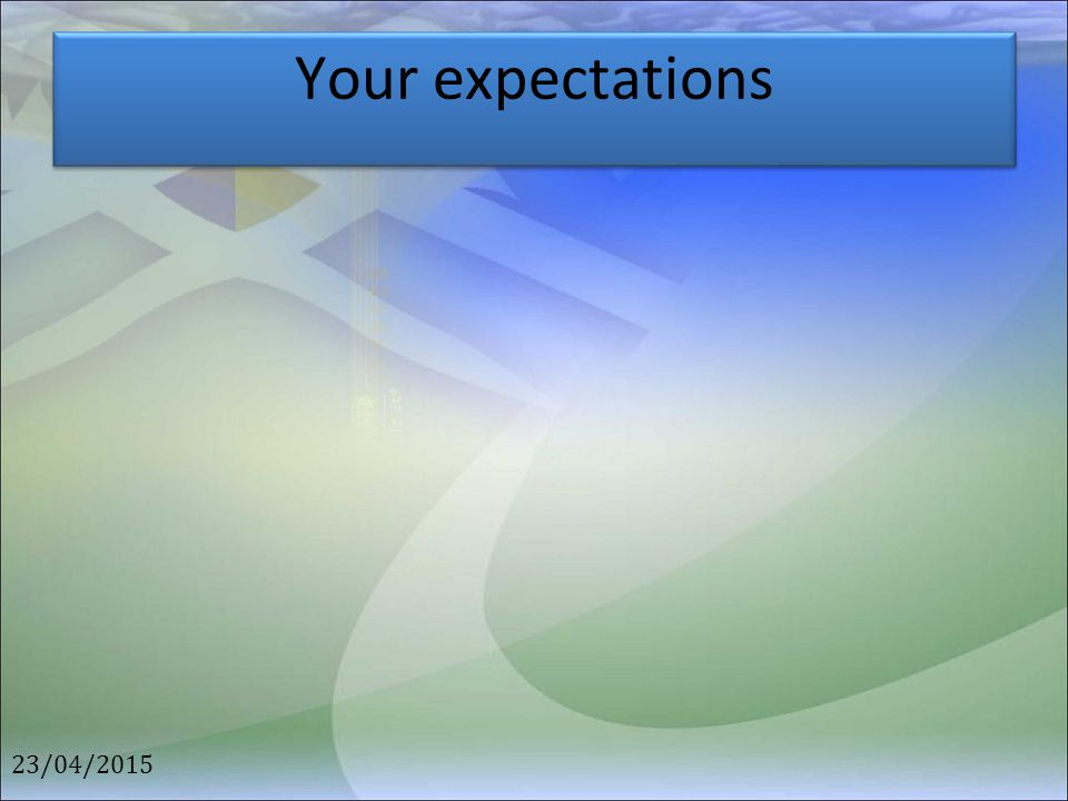 Your expectations 12/04/2017