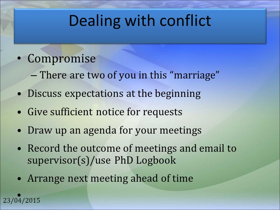 Dealing with conflict Compromise