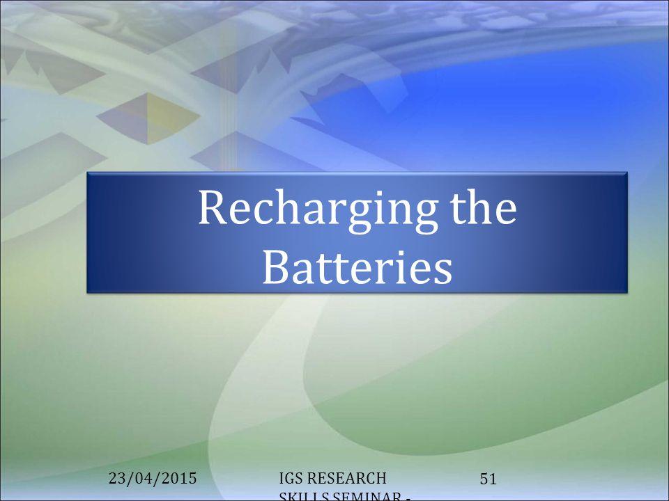 Recharging the Batteries