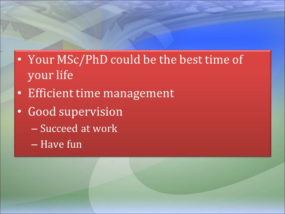 Your MSc/PhD could be the best time of your life