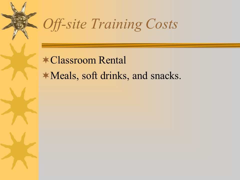 Off-site Training Costs