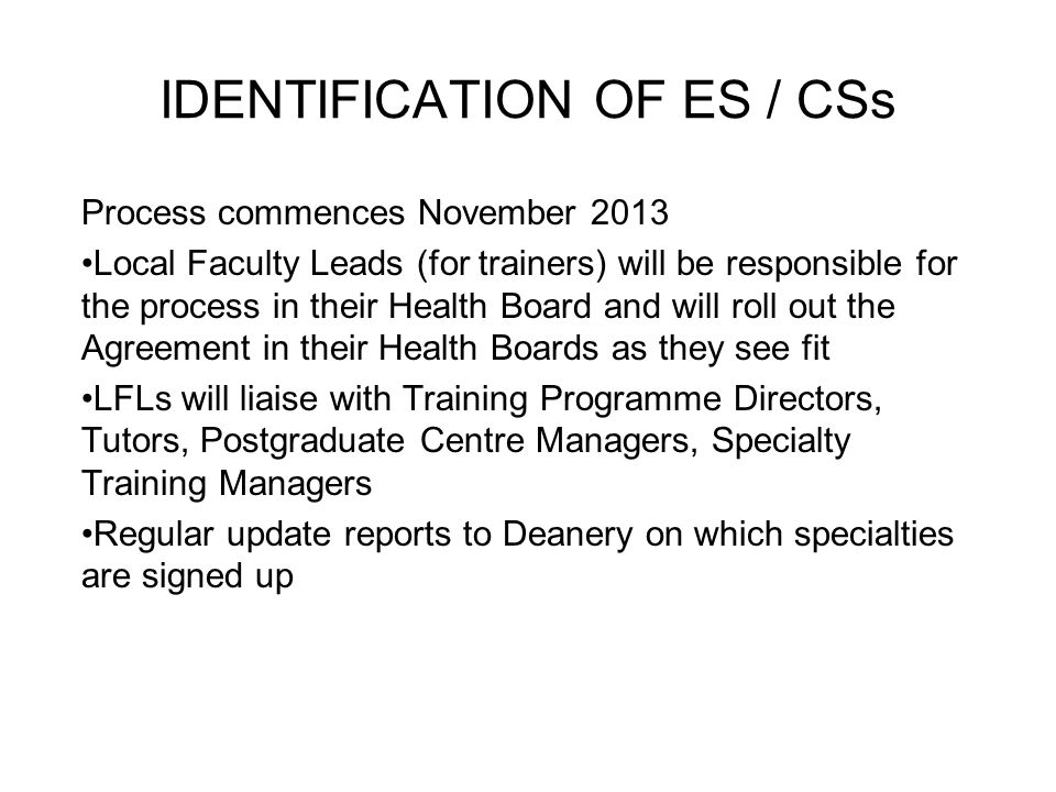 IDENTIFICATION OF ES / CSs