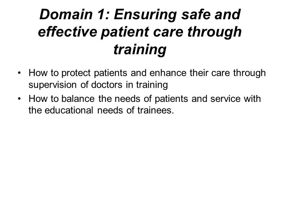 Domain 1: Ensuring safe and effective patient care through training