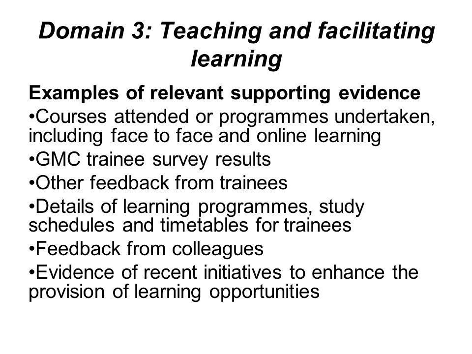 Domain 3: Teaching and facilitating learning