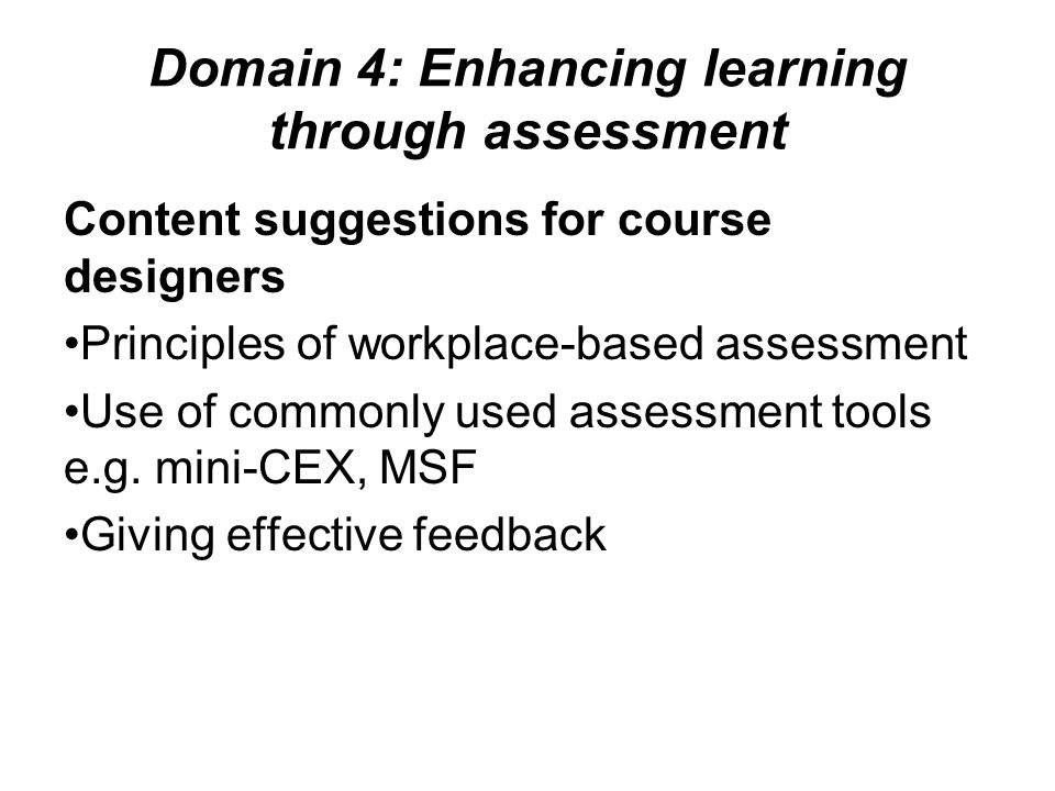 Domain 4: Enhancing learning through assessment