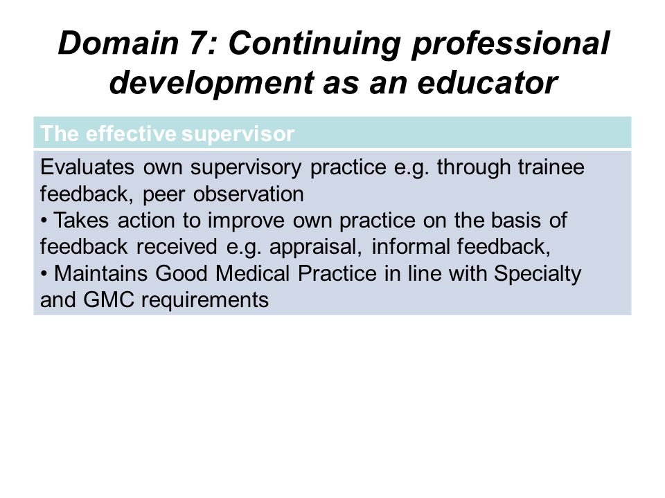 Domain 7: Continuing professional development as an educator