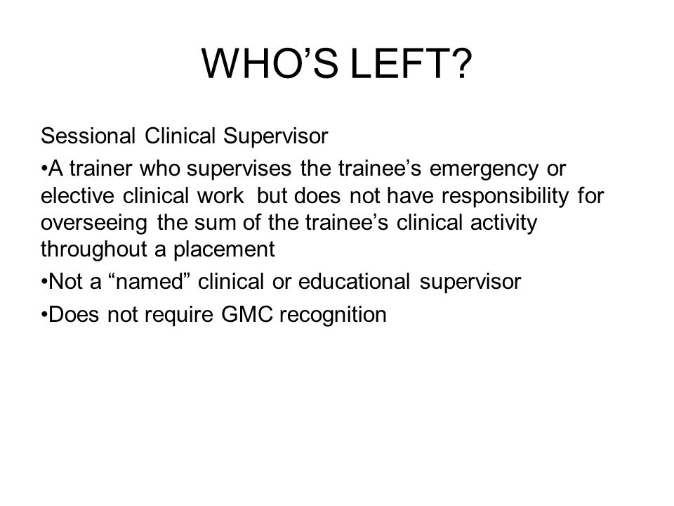 WHO'S LEFT Sessional Clinical Supervisor