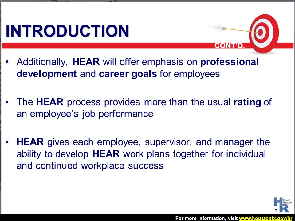 INTRODUCTION CONT'D. Additionally, HEAR will offer emphasis on professional development and career goals for employees.