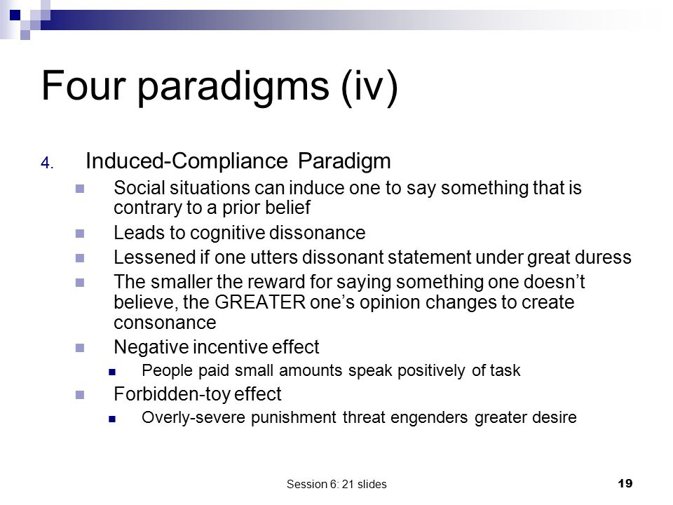 Four paradigms (iv) Induced-Compliance Paradigm