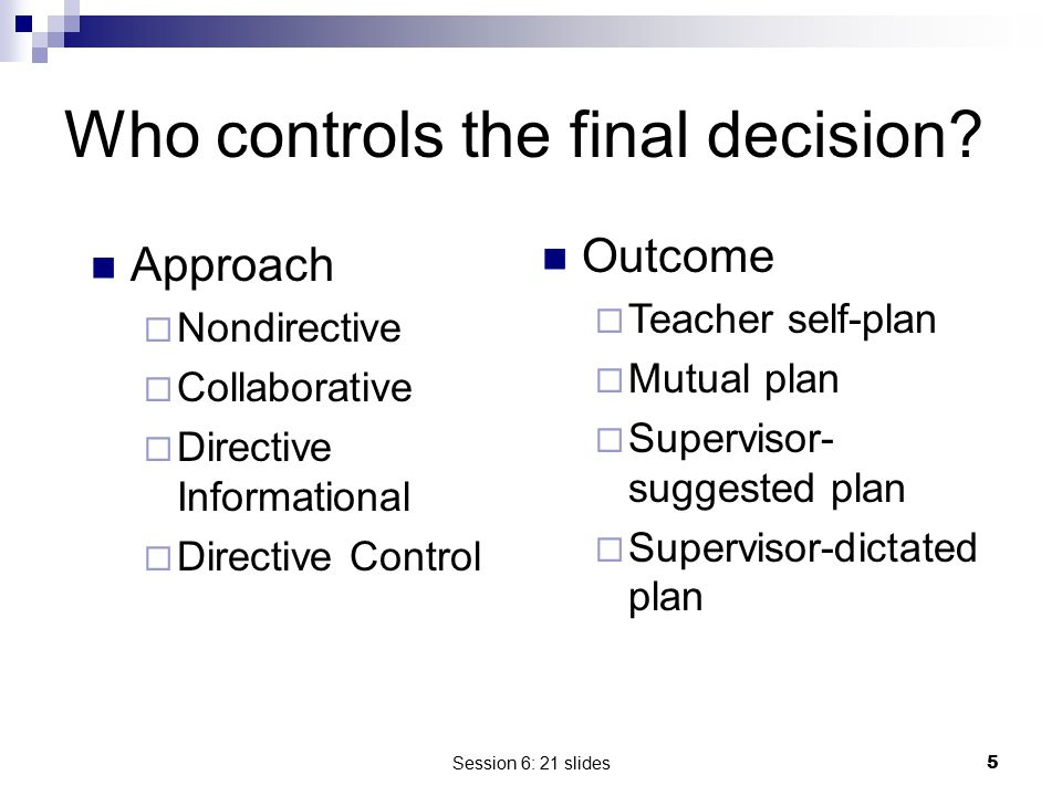 Who controls the final decision