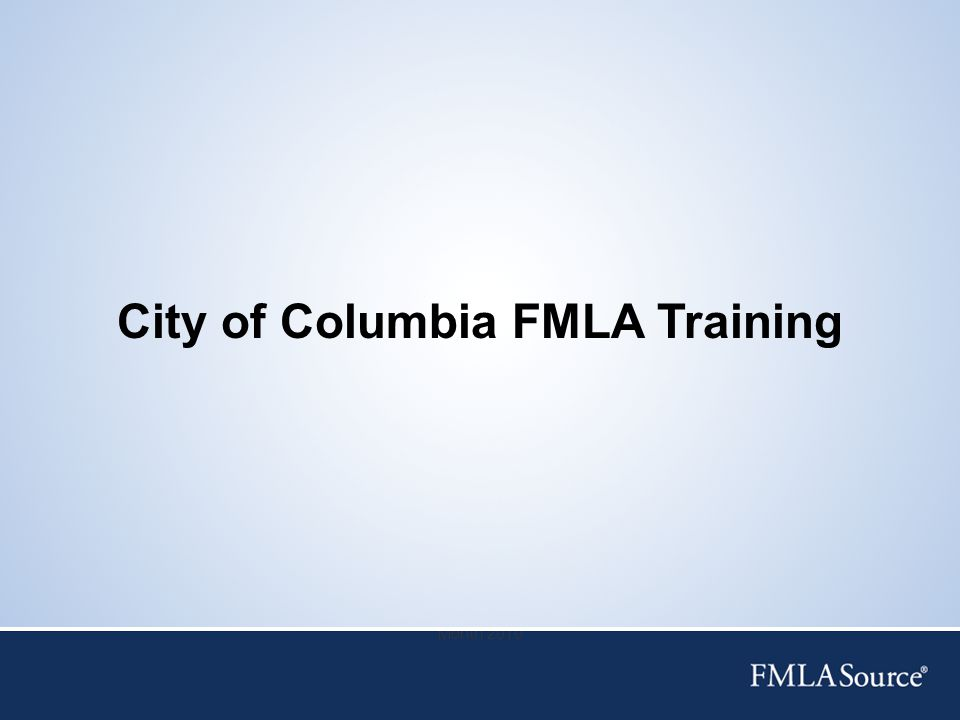 City of Columbia FMLA Training