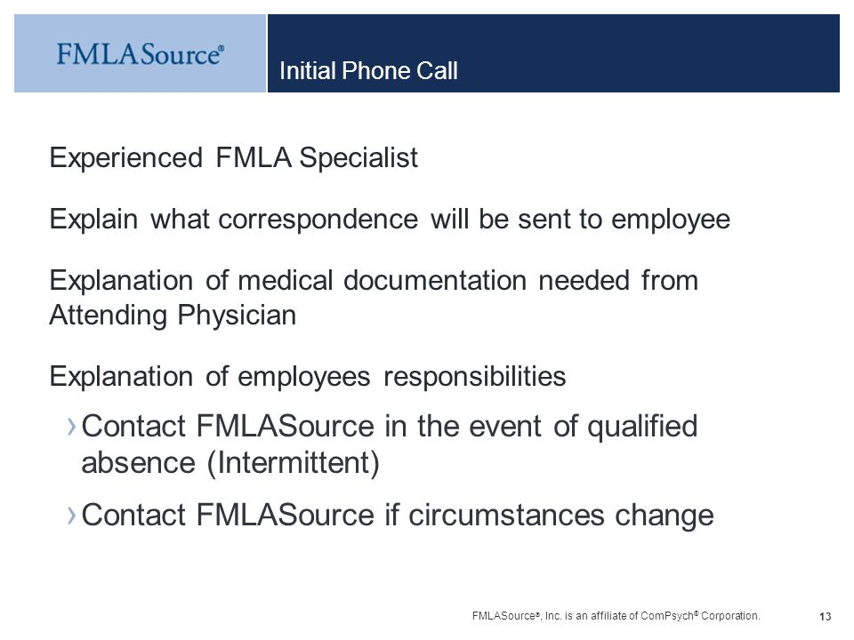 Contact FMLASource in the event of qualified absence (Intermittent)