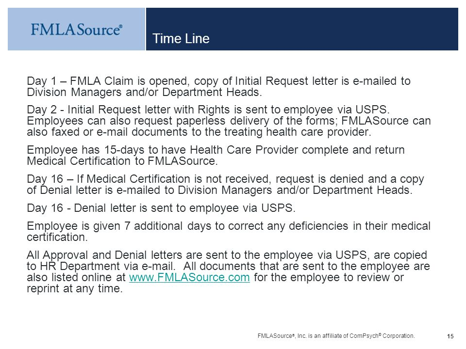 Time Line Day 1 – FMLA Claim is opened, copy of Initial Request letter is e-mailed to Division Managers and/or Department Heads.