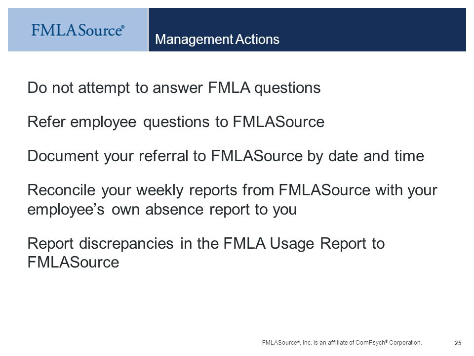 Do not attempt to answer FMLA questions