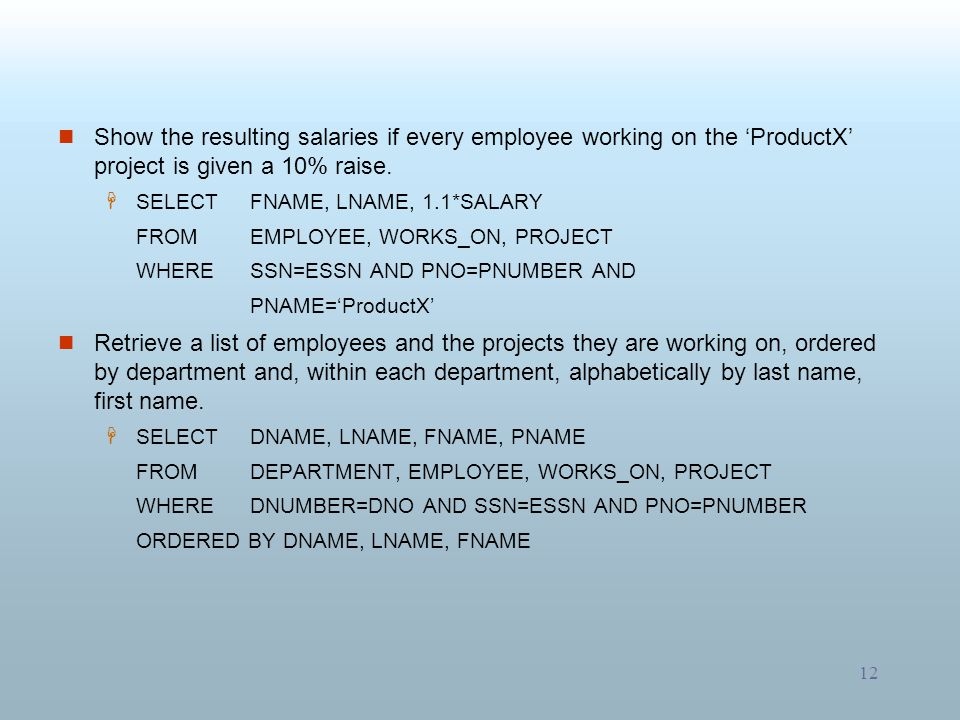 Show the resulting salaries if every employee working on the 'ProductX' project is given a 10% raise.