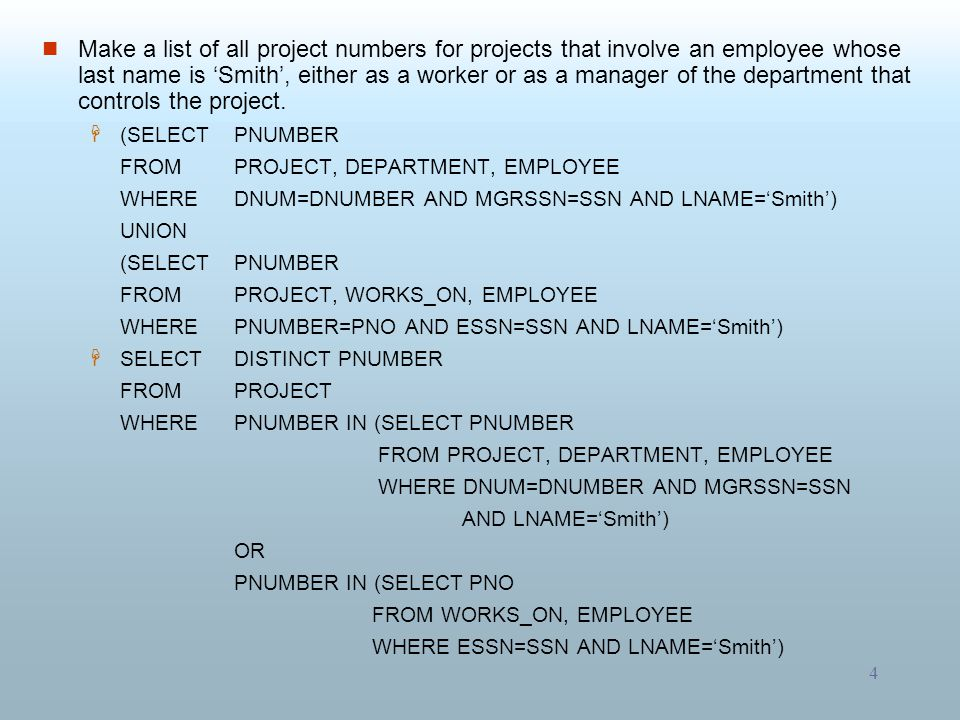 Make a list of all project numbers for projects that involve an employee whose last name is 'Smith', either as a worker or as a manager of the department that controls the project.