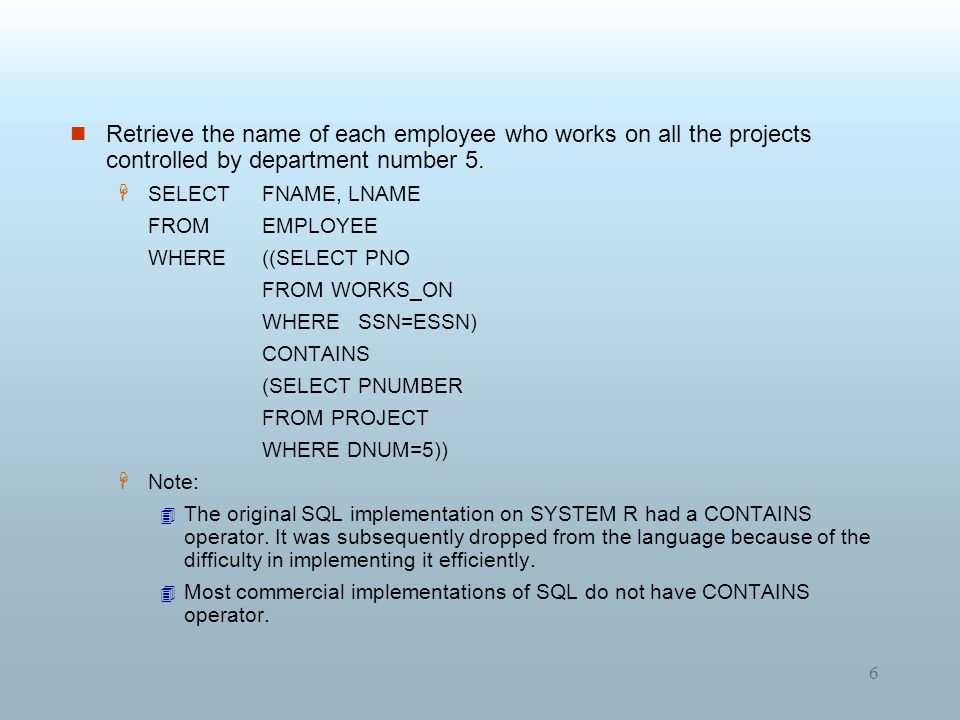 Retrieve the name of each employee who works on all the projects controlled by department number 5.