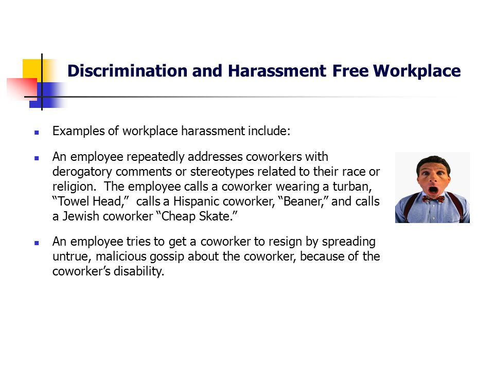Superior Discrimination And Harassment Free Workplace  Examples Of Discrimination In The Workplace