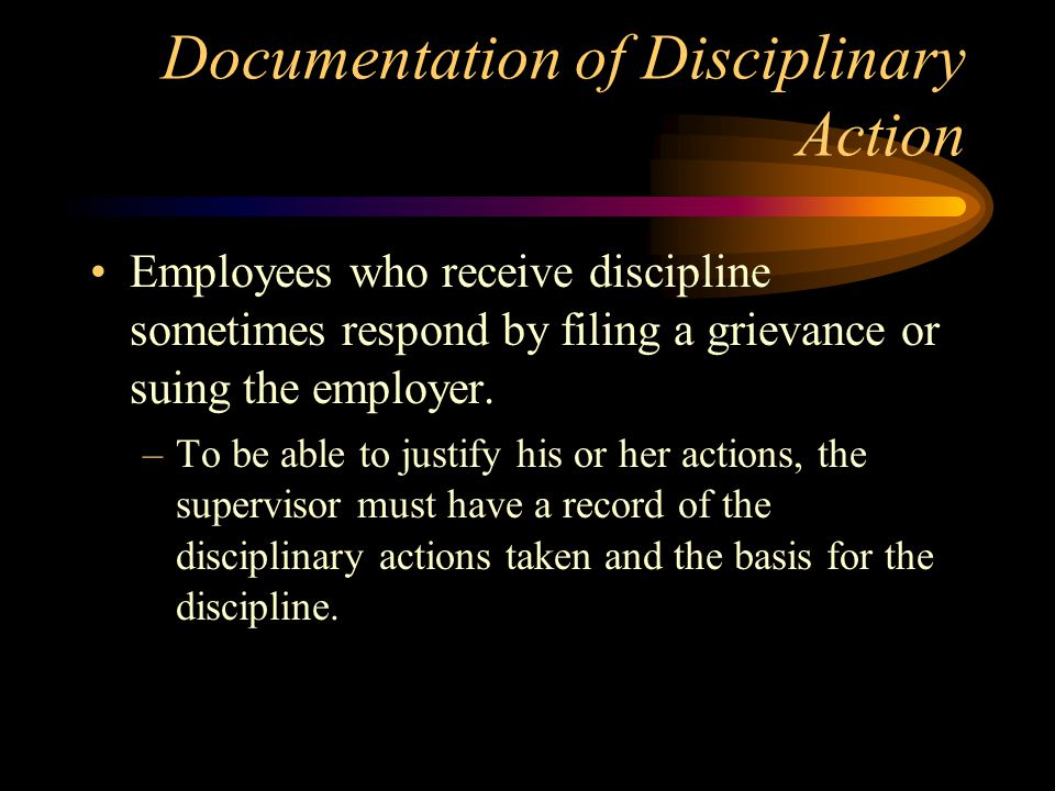 Documentation of Disciplinary Action